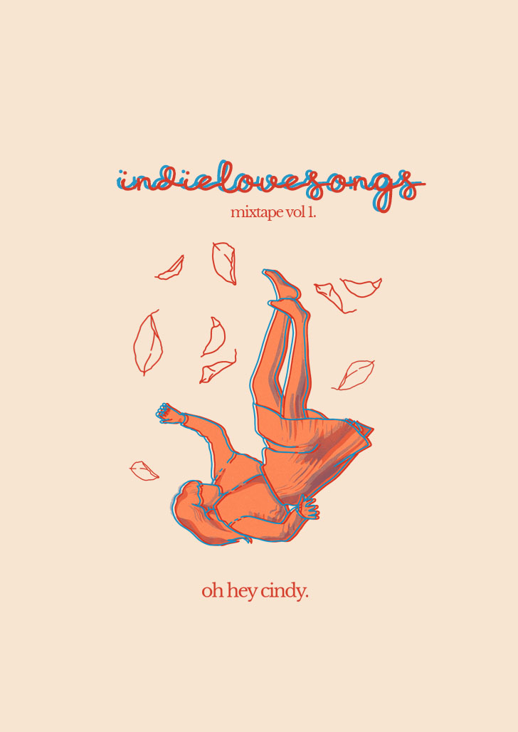 Oh Hey Cindy - Indie Love Songs Mixtape - Vol. 1